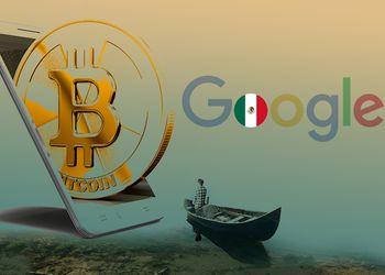 México Google Bitcoin
