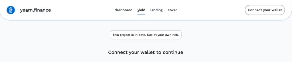 """Mensaje de """"este proyecto está en beta. Utilícelo bajo su propio riesgo"""" en el protocolo Yearn.Finance."""